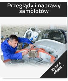 Przeglądy i naprawy samolotów.